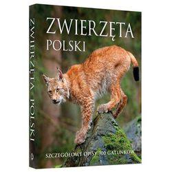 Zwierzęta Polski - Praca zbiorowa (opr. twarda)