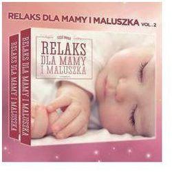 Różni Wykonawcy - Relaks Dla Mamy I Maluszka 2