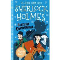 Literatura młodzieżowa, Błękitny karbunkuł. sherlock holmes. tom 3 - arthur conan doyle (opr. twarda)