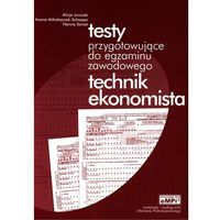 Leksykony techniczne, TESTY PRZYGOT. DO EGZ. TECH. EKONOMISTA (opr. broszurowa)