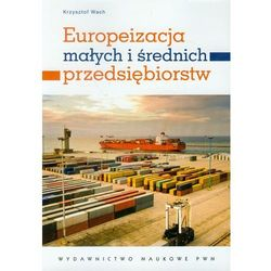 Europeizacja małych i średnich przedsiębiorstw (opr. miękka)