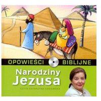 Filmy religijne i teologiczne, Opowieści biblijne - Tom 1 Narodziny Jezusa ( Książka + CD ) Praca zbiorowa