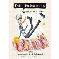 Audiobooki, Pan Pierdziołka spadł ze stołka. Powtarzanki i śpiewanki