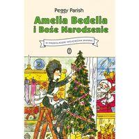 Książki dla dzieci, Amelia Bedelia i Boże Narodzenie. Darmowy odbiór w niemal 100 księgarniach!