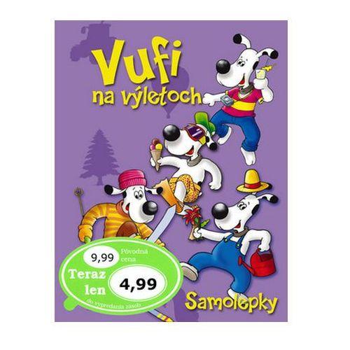 Pozostałe książki, Vufi na výletoch Tatiana Dunajová