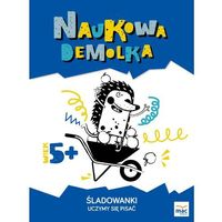 Książki dla dzieci, ŚLADOWANKI UCZYMY SIĘ PISAĆ NAUKOWA DEMOLKA (opr. miękka)
