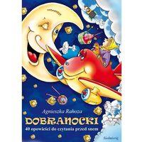 E-booki, Dobranocki. 40 opowieści do czytania przed snem - Agnieszka Rahoza