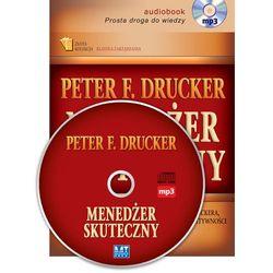 Menedżer skuteczny - Drucker Peter F.