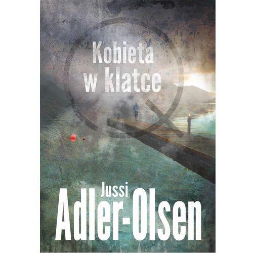 Książki kryminalne, sensacyjne i przygodowe, Kobieta w klatce - Jussi Adler-Olsen (opr. miękka)