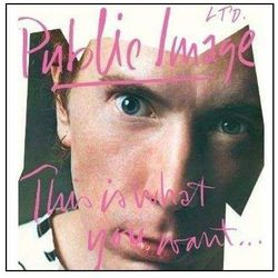 This Is What You Want - Public Image Limited (Płyta CD)