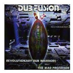 Revolutionary Dub Warriors Meet The Mad Professor - Dub Fusion - Reaction Dub Part 3