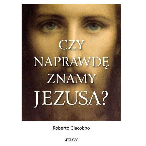 Książki religijne, Czy naprawdę znamy Jezusa? (opr. miękka)