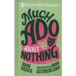 Incomplete Shakespeare: Much Ado About Nothing - Dostawa 0 zł (opr. twarda)