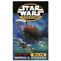 Książki do nauki języka, Dark Tide II - Ruin - New Jedi Order - STAR WARS (opr. miękka)