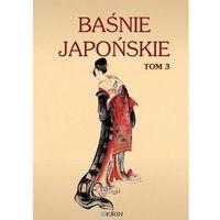 E-booki, Baśnie japońskie. Tom 3 - Yei Theodora Ozaki, Lafcadio Hearn (MOBI)