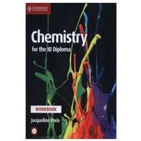 Książki do nauki języka, Chemistry for the IB Diploma Workbook + CD (opr. miękka)