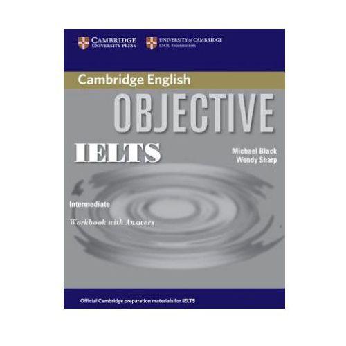 Książki do nauki języka, Objective IELTS, Intermediate, Workbook (zeszyt ćwiczeń) with Answers (opr. miękka)