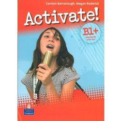 Activate! B1+ Workbook with key z płytą CD (opr. miękka)