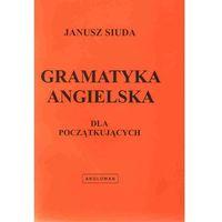 Książki do nauki języka, Gramatyka angielska dla początkujących (opr. broszurowa)