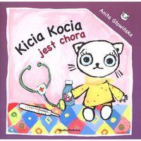 Książki dla dzieci, Kicia Kocia jest chora (opr. miękka)