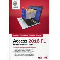 Informatyka, Access 2016 PL. Ćwiczenia praktyczne (opr. miękka)