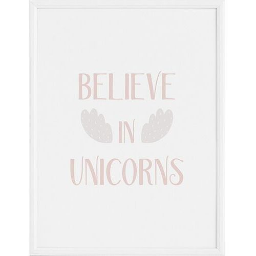 Plakaty, Plakat Believe in Unicorns 40 x 50 cm