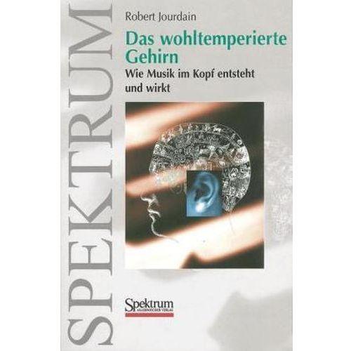 Pozostałe książki, Das wohltemperierte Gehirn Sommerset, Mark