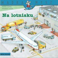 Literatura młodzieżowa, Na lotnisku. mądra mysz - sandra ladwig