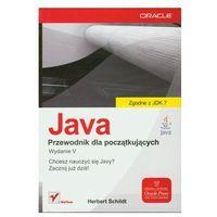 Informatyka, Java. Przewodnik dla początkujących. Wydanie V (opr. miękka)