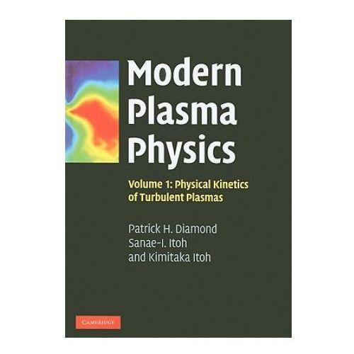 Książki do nauki języka, Modern Plasma Physics: Volume 1, Physical Kinetics of Turbulent Plasmas: v. 1