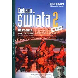 Historia 2 LO Podręcznik cz 1. Zakres rozszerzony. Ciekawi świata /2014/ (opr. miękka)