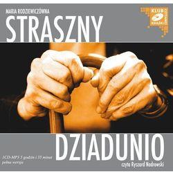 Straszny dziadunio - Maria Rodziewiczówna