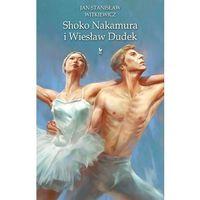 Pozostałe książki, Shoko Nakamura i Wiesław Dudek (opr. twarda)