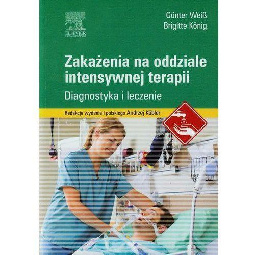 Książki medyczne, Zakażenia na oddziale intensywnej terapii (opr. miękka)