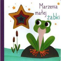 Książki dla dzieci, Marzenia małej żabki (opr. kartonowa)