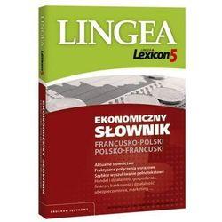 Lingea Lexicon 5. Ekonomiczny słownik francusko-polski, polsko-francuski - Praca zbiorowa