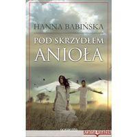 Literatura młodzieżowa, Pod skrzydłem anioła (opr. miękka)
