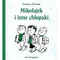 Książki dla dzieci, Mikołajek i inne chłopaki. Wydanie 2014 rok. (opr. miękka)