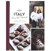 Przewodniki turystyczne, Włochy Lonely Planet From the Source Italy - Książka Kucharska (Twarda Oprawa)
