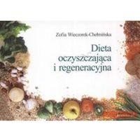 Książki kulinarne i przepisy, Dieta oczyszczająca i regeneracyjna (opr. miękka)