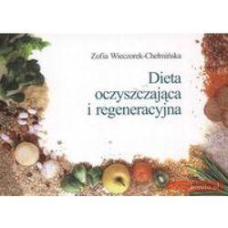 Dieta oczyszczająca i regeneracyjna (opr. miękka)
