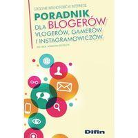 Informatyka, Poradnik dla blogerów vlogerów gamerów i instagramowiczów - Katarzyna Grzybczyk (opr. miękka)
