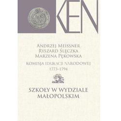 Komisja Edukacji Narodowej 1773-1794 Szkoły w Wydziale Małopolskim (opr. twarda)
