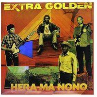 Folk, Extra Golden - Hera Ma Nono