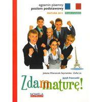 Książki do nauki języka, Zdam maturę 2015 język francuski poziom podstawowy pisemny (opr. broszurowa)