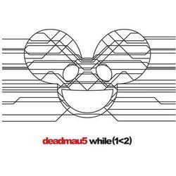 While (1< 2) (CD) - Deadmau5