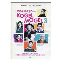 Filmy komediowe, Miszmasz czyli Kogel Mogel 3. Darmowy odbiór w niemal 100 księgarniach!