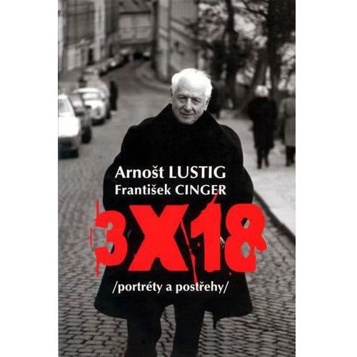 Pozostałe książki, 3x18 Arnošt Lustig; František Cinger