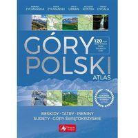 Mapy i atlasy turystyczne, Góry Polski Atlas (opr. twarda)