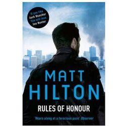 Rules Of Honour : The Eighth Joe Hunter Thriller